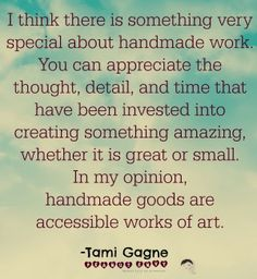 Appreciating handmade - Tami Gagne