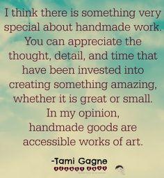Appreciating handmade - Tami Gagne